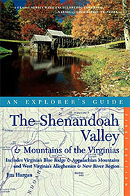 "Cover of the book, ""The Shenandoah Valley and the Mountains of the Virginias: An Explorers Guide"", by Jim Hargan; published by Countryman Press, Apr 2005"