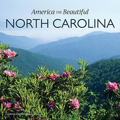 North Carolina, Cover of America the Beautiful: North Carolina, 1st Ed, issued by Firefly Press in Fall 2009; all photography by Jim Hargan [Ask for #990.032.]
