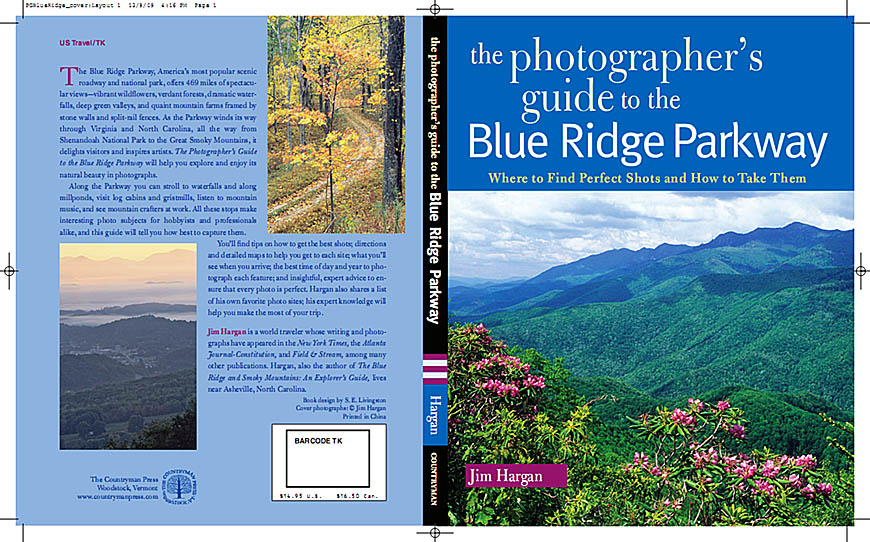 :  County, Wraparound of The Photographer's Guide to the Blue Ridge Parkway, 1st Ed, issued by Countryman Press in Spring 2010; all photography and text by Jim Hargan [Ask for #990.042.]