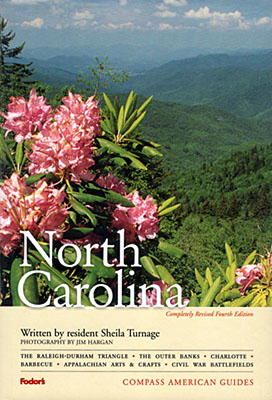 "North Carolina, Front cover of Compass American Guide ""North Carolina"", 4th edition, written by Sheila Turnage and photographed by Jim Hargan; cover photo by Jim Hargan. [Ask for #990.050.]"