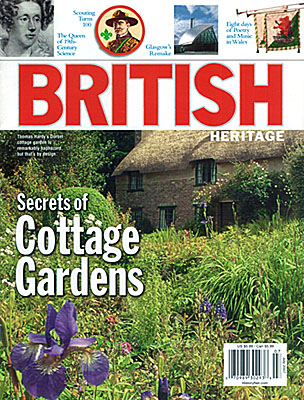 ENG: Southern Region, Dorset, Front cover of British Heritage magazine for July 2007, a photo of Thomas Hardy's boyhood cottage in Dorset, by Jim Hargan [Ask for #990.053.]
